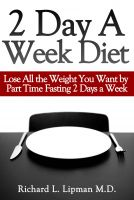 Fasting for Weight Loss: 2 Day a Week Diet Plan Book
