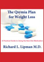 The Qsymia Plan for Weight Loss: A Practical Guide to Using the New Diet Medication